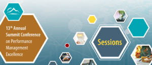 13th Annual Summit Conference on Performance Management Excellence : Sessions